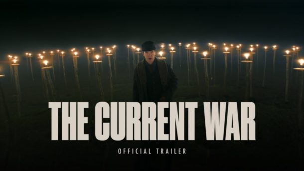 Trailer: THE CURRENT WAR