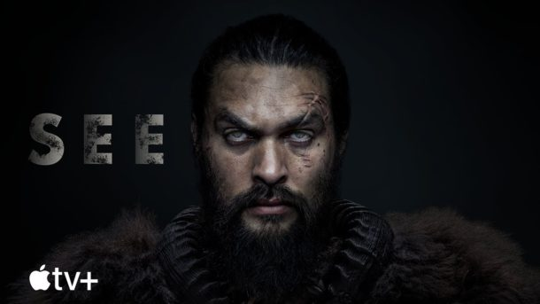 Official Trailer: Apples SEE – mit Jason Momoa