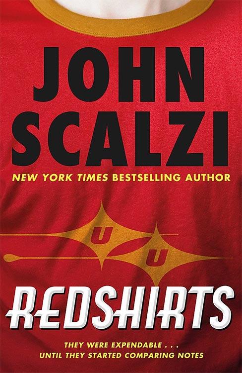 Grandios: John Scalzi – REDSHIRTS
