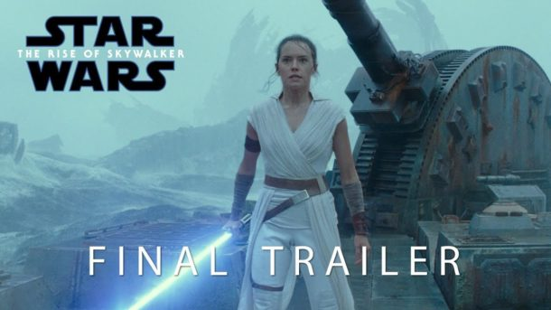 Uff … THE RISE OF SKYWALKER – Final Trailer