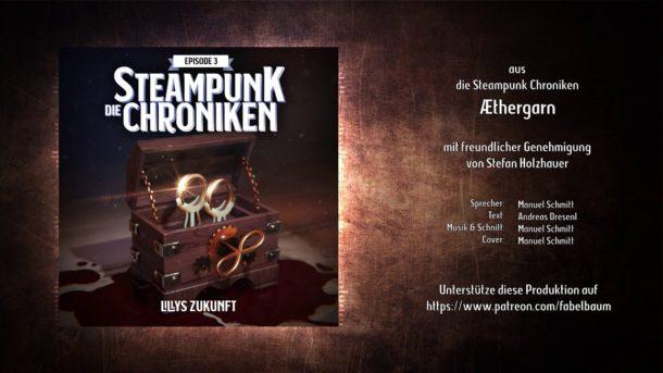 Anhören: DIE STEAMPUNK-CHRONIKEN – ÆTHERGARN – LILLYS ZUKUNFT