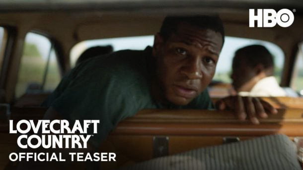 Trailer: LOVECRAFT COUNTRY
