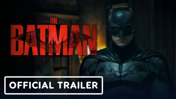 Trailer: THE BATMAN
