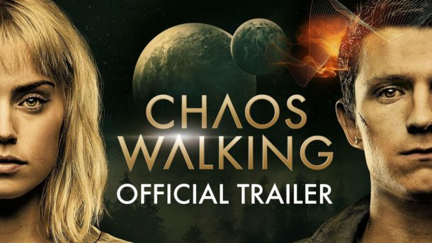 Trailer: CHAOS WALKING – SF mit Daisy Ridley und Tom Holland