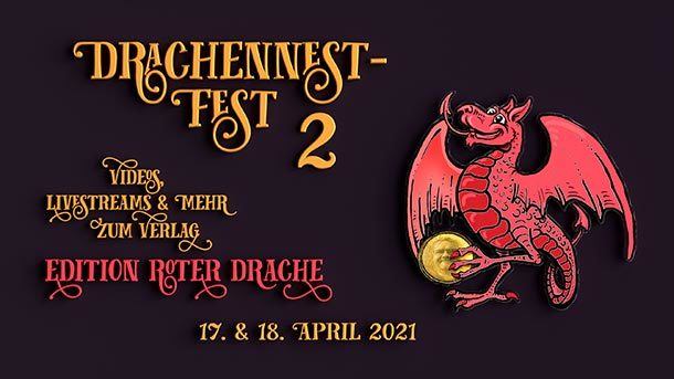 Drachennestfest 2 am 17. und 18. April 2021 via Twitch