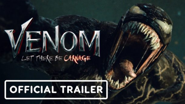 Trailer: VENOM: LET THERE BE CARNAGE