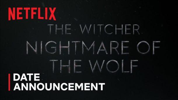 THE WITCHER: NIGHTMARE OF THE WOLF kommt am 23. August auf Netflix