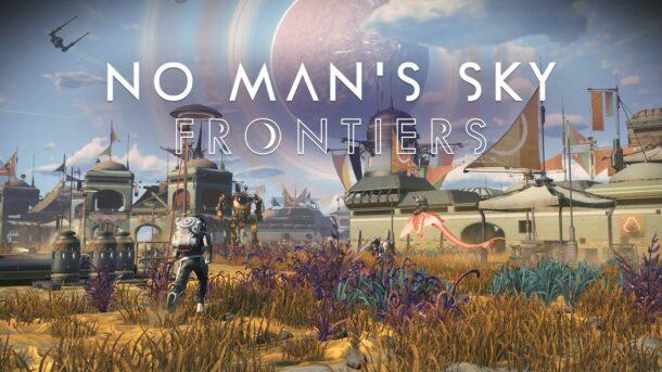 Noch'n Update: NO MAN'S SKY FRONTIERS