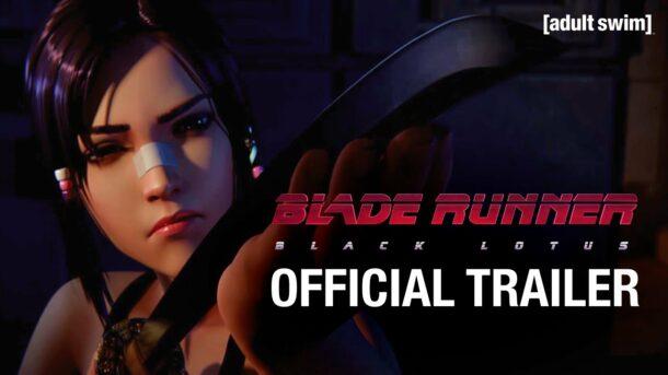 Trailer – BLADE RUNNER: BLACKLOTUS